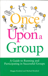 Image of Once Upon A Group : Running And Participating In Successful Groups