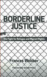 Image of Borderline Justice : The Fight For Refugee And Migrant Rights