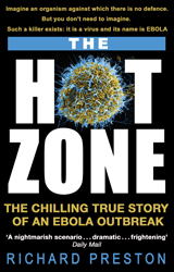 Image of Hot Zone : The Chilling True Story Of An Ebola Outbreak