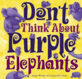 Image of Don't Think About Purple Elephants