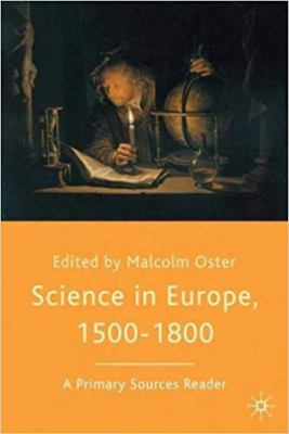 Image of Science In Europe 1500 - 1800 A Primary Sources Reader