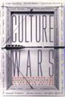 Image of Culture Wars Documents From The Recent Controversies In The Arts