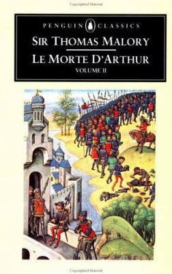 Image of Le Morte D'arthur : Volume 2 : Penguin Classics