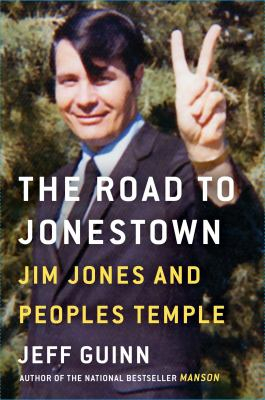 Image of The Road To Jonestown Jim Jones And Peoples Temple
