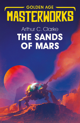 Image of The Sands Of Mars : Golden Age Masterworks
