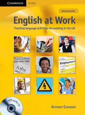 Image of English At Work : Practical Language Activities For Working In The Uk