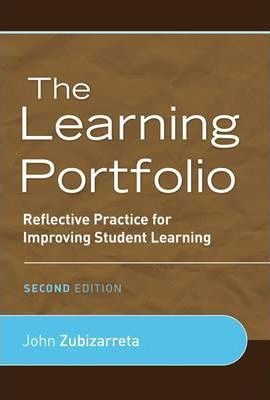 Image of Learning Portfolio : Reflective Practice For Improving Student Learning
