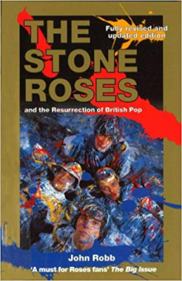Image of The Stone Roses And The Resurrection Of British Pop
