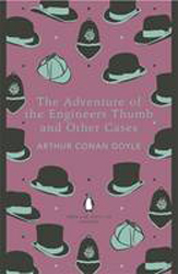 Adventure Of The Engineer's Thumb And Other Cases
