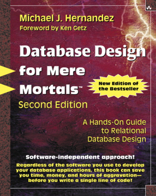 Image of Database Design For Mere Mortals : A Hands On Guide To Relational Database Design