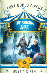 Image of Singing Ape : The Lost World Circus Book 2