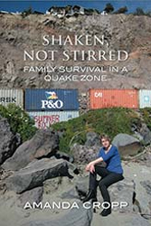 Image of Shaken Not Stirred : Family Survival In A Quake Zone